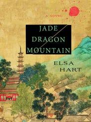 'Jade Dragon Mountain' by Elsa Hart