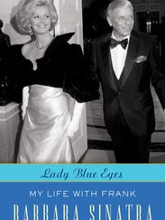 """Barbara Sinatra is the author  of """"Lady Blue Eyes --"""