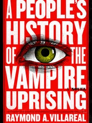 """""""A People's History of the Vampire Uprising."""""""