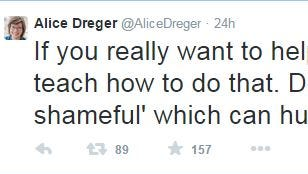 "Tweet from Alice Dreger. ""If you really want to help prevent pregnancy, teach how to do that. Don't teach 'sex is shameful' which can hurt women lifelong."""