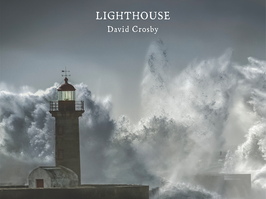 "Music legend David Crosby has a new album, ""Lighthouse."""