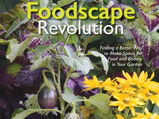"Brie Arthur wrote ""The Foodscape Revolution"" to show how home gardeners can beautifully blend edibles with flowers and other plants."