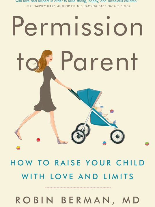 Yes, 'Permission to Parent' author says, kids need to hear 'no'