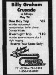 A Great Falls travel company organized a bus  trip to the 1987 Rev. Billy Graham crusade in Billings.