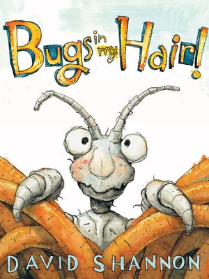 David Shannon learned about 'Bugs in my Hair!' the hard way.