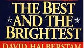 The Best and the Brightest by David Halberstam.