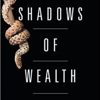 Book review: Dugel exposes endurance, tenacity of human spirit in 'Shadows of Wealth'