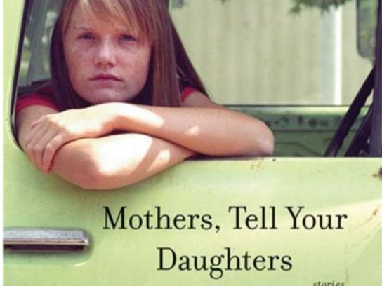 """Mothers, Tell Your Daughters"" by Bonnie Jo Campbell"