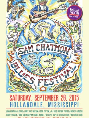 Saturday is the annual Sam Chatmon Blues Festival in Hollandale.