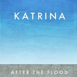 'Katrina: After the Flood' by Gary Rivlin