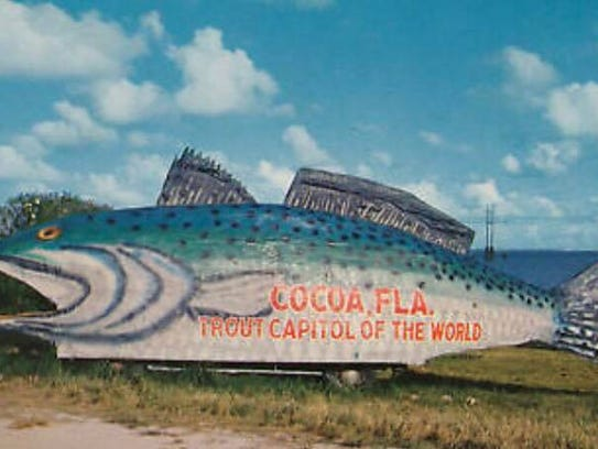 """Cocoa once touted it was the """"trout capitol of the world."""" Their spelling, not ours."""