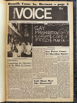 This shows the front page of the Village Voice, 7/3/69 after the Stonewall riots.