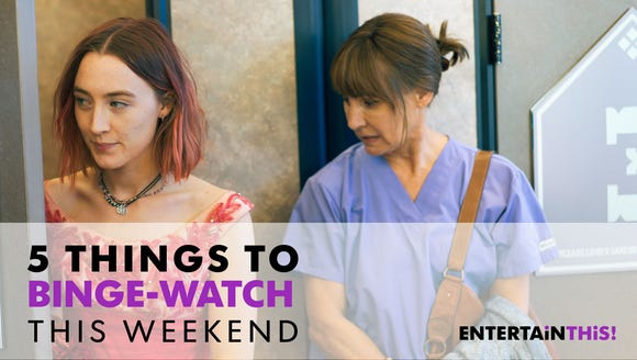 Hang out with Lady Bird and her mom this weekend.