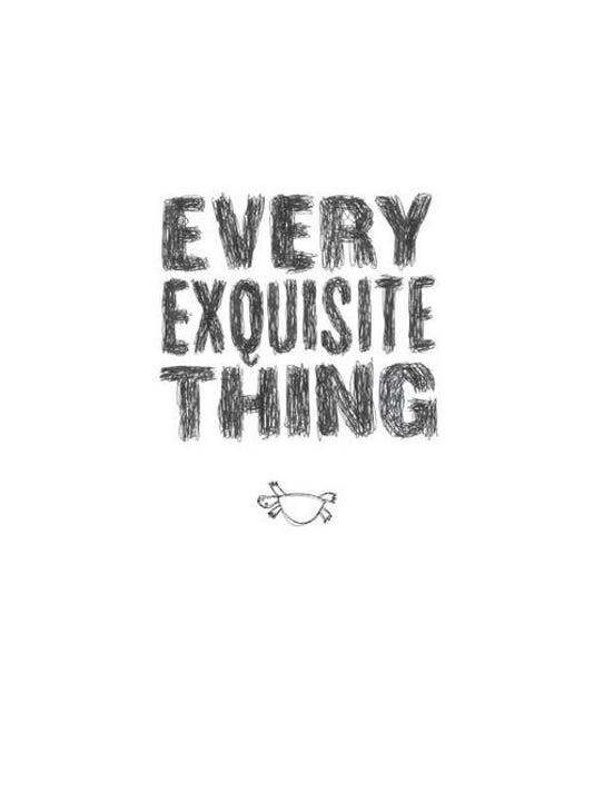 EveryExquisiteThing