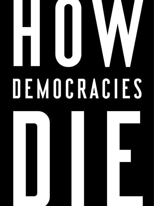 636512867981414768-How-Democracies-Die-cover.jpg