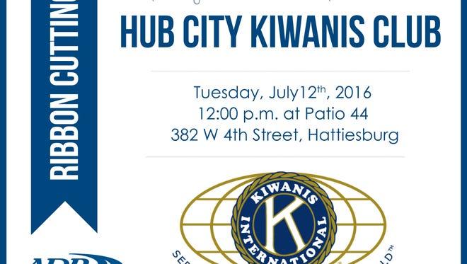 Hub City Kiwanis Club will hold a ribbon cutting July 12.