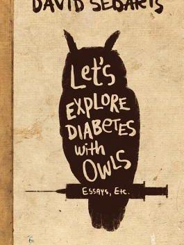 david-sedaris-explore-diabetes-owls