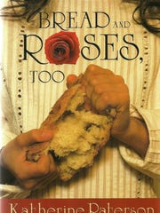 """Bread and Roses, Too,"" by noted Barre author Katherine"