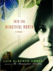 "uis Alberto Urrea is the author of ""Into the Beautiful"