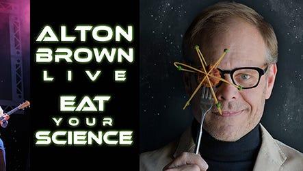 Alton Brown Live - Eat Your Science