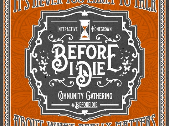The #BeforeIDie interactive event to confront the once-taboo topic of death will be held Oct. 29.