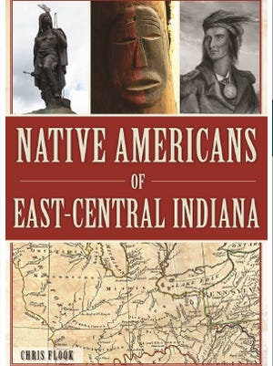 """""""Native Americans of East-Central Indiana,"""" by Chris Flook"""