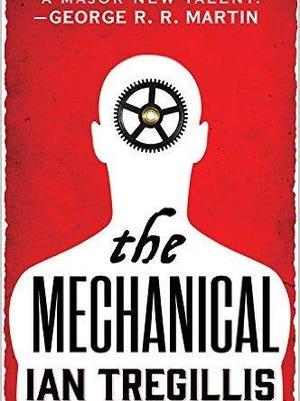 'The Mechanical' by Ian Tregillis