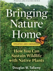 'Bringing Nature Home' by Douglas W. Tallamy is a guide