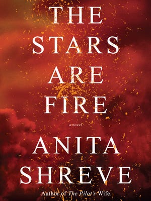 'The Stars Are Fire' by Anita Shreve