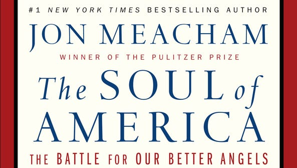 """""""The Soul of America: The Battle for Our Better Angels"""""""