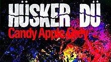 "Husker Du's ""Candy Apple Grey"" album"