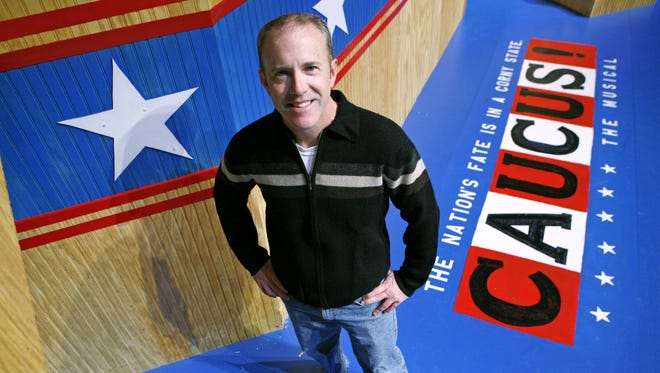 """Des Moines playwright Robert John Ford wrote """"Caucus! The Musical,"""" which premiered in 2004, and a new script about campaign staffers."""