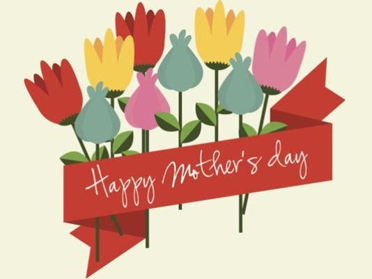 635977910431598230-635664563774665792-635653038343096547-mother-s-day.jpg