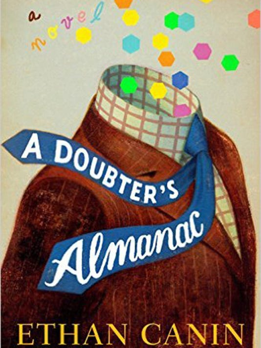 Fiction: ëA Doubterís Almanací by Ethan Canin