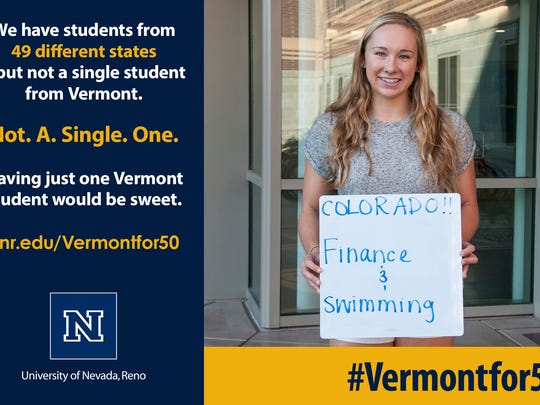 UNR will launch a campaign to attract Vermonters to UNR using #Vermontfor50 on social media.