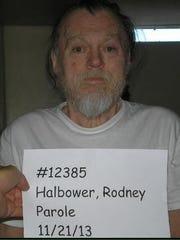 A file photo of Rodney L. Halbower in 2013. Halbower