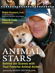 """Animal Stars: Behind the Scenes with Your Favorite Animal Actors,"" by Robin Ganzert, Allen Anderson and Linda Anderson, looks at how trainers get everything from badgers to bears to safely do what dazzles. The book is co-written by the head of the American Humane Association."