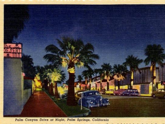 Palm Canyon Drive at night, c. 1946 Stephen Willard-photographer.