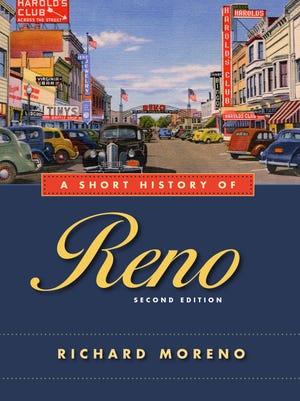"""""""A Short History of Reno"""" by Richard Moreno"""