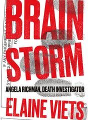 """Brain Storm"" is part of author Elaine Viets' Dark Mysteries series."