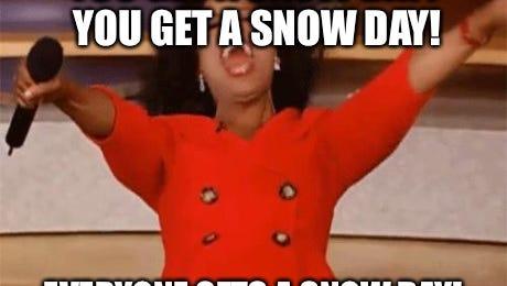 "Oprah ""Snow Day"" meme."