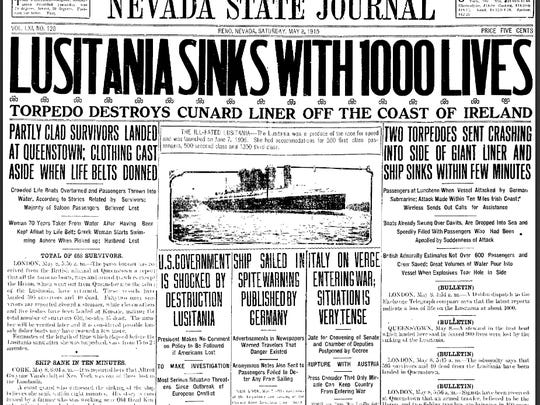 The May 8, 1915 cover of the Nevada State Journal reported the sinking of the ocean liner Lusitania by German U Boats.