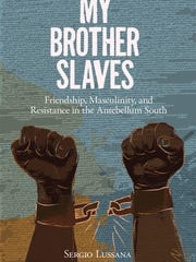 My Brother Slaves book cover