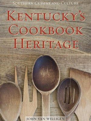 John Van Willigen is the author of Kentucky's Cookbook Heritage.