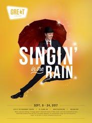 """GREAT Theatre will present """"Singin' in the Rain."""""""