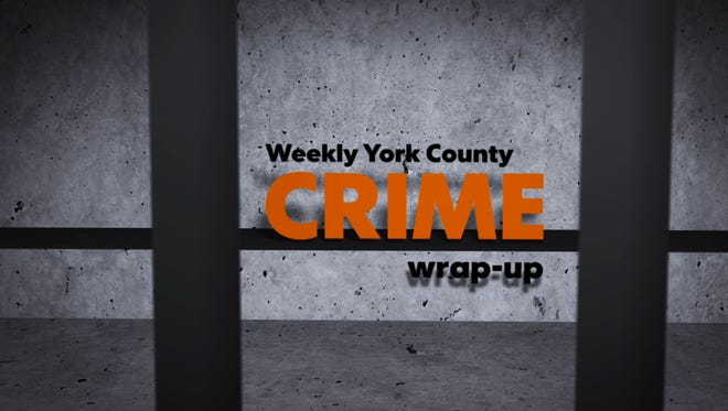 Weekly York County crime wrap-up