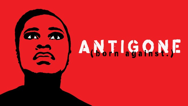 """A promotional graphic for the Ensemble Theatre Cincinnati apprentice company's production of """"ANTIGONE (born against.),"""" translated and adapted from Sophocles' original script by apprentice Griff Bludworth."""