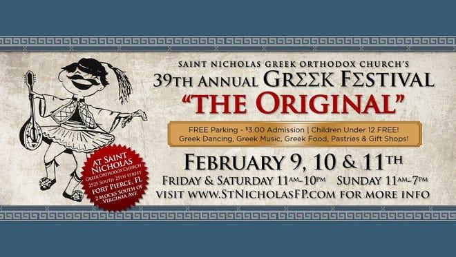 The 39th annual Original Greek Festival returns to St. Nicholas Greek Orthodox Church in FortPierce on Feb.9-11.