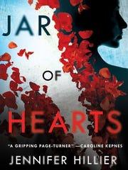 A Jar of Hearts. By Jennifer Hillier. Minotaur.