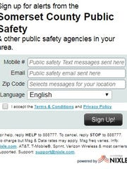 You can sign up for free Somerset County Public Safety emergency alerts through Nixle.com.